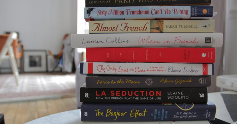 11 Books I Read about France Instead of Learning French